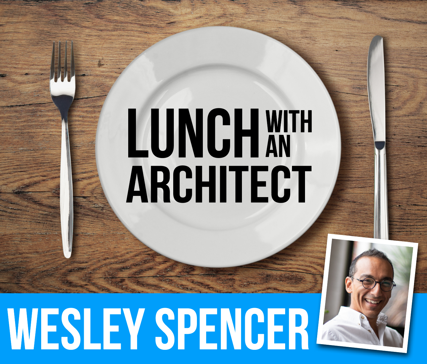 Chicken Wraps and Upside Down Barrel Vaults with Wesley Spencer
